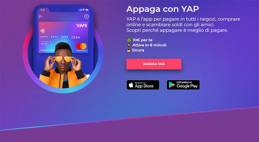 6186e7932af1 ... YAP è un applicazione che offre la possibilità di pagare con lo  smartphone in tutti i negozi